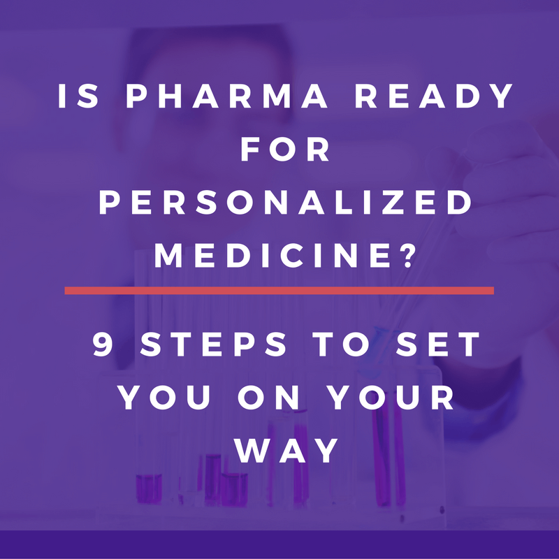 Blog post - Is Pharma Ready for Personalized Medicine?